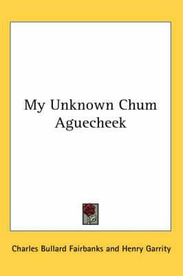 My Unknown Chum Aguecheek