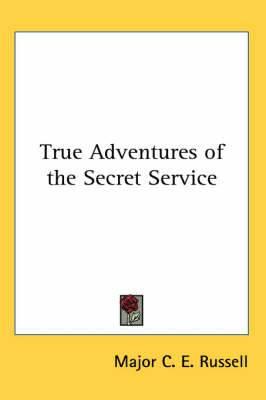 True Adventures of the Secret Service