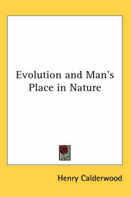 Evolution and Man's Place in Nature