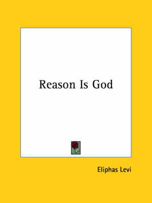 Reason Is God