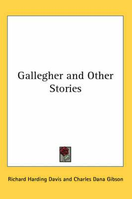 Gallegher and Other Stories