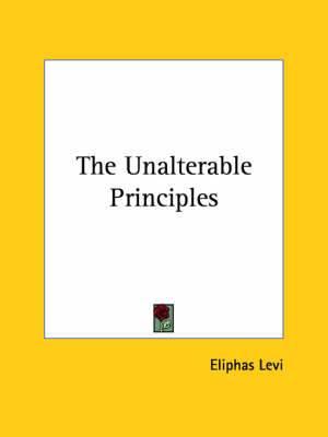 The Unalterable Principles