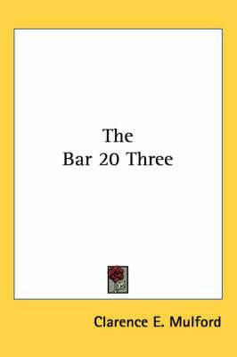 The Bar 20 Three