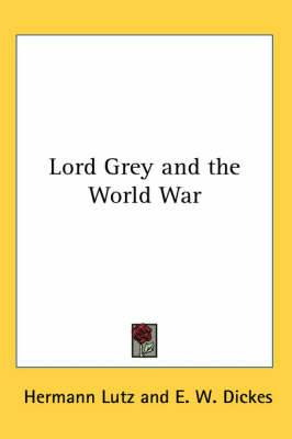 Lord Grey and the World War