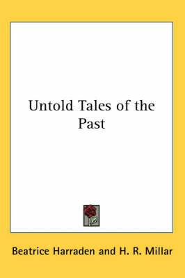 Untold Tales of the Past
