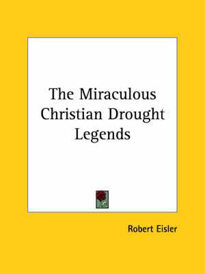 The Miraculous Christian Drought Legends