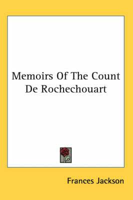 Memoirs of the Count de Rochechouart