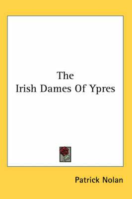 The Irish Dames Of Ypres