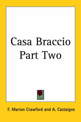 Casa Braccio Part Two
