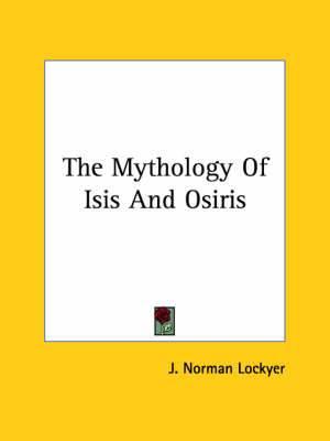 The Mythology of Isis and Osiris