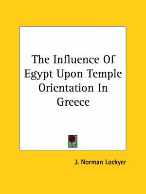 The Influence of Egypt Upon Temple Orientation in Greece