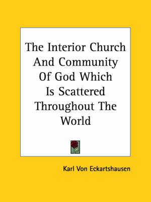 The Interior Church and Community of God Which Is Scattered Throughout the World