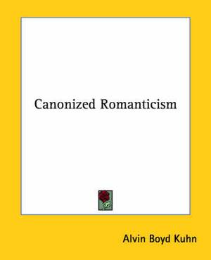 Canonized Romanticism