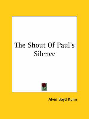 The Shout of Paul's Silence