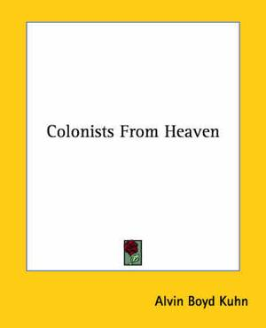Colonists from Heaven