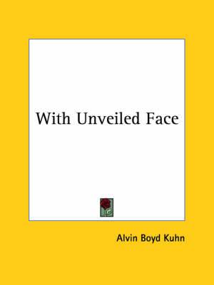 With Unveiled Face