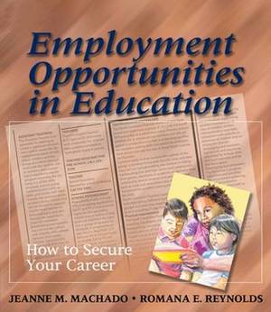 Employment Opportunities in Education: How To Secure Your Career