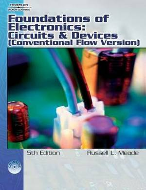 Foundations of Electronics: Circuits and Devices Conventional Flow