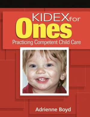 Kidex for Ones: Practicing Competent Child Care