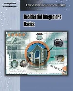 Residential Integrator's Basics