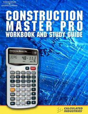 Construction Master Pro: Workbook and Study Guide