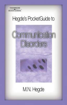 Hegde's Pocket Guide to Communication Disorders