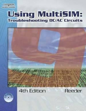 Using Multisim 9: Troubleshooting DC/AC Circuits
