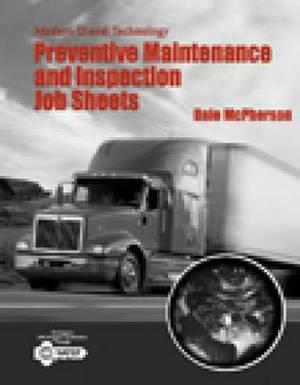 Modern Diesel Technology: Job Sheets for Preventive Maintenance Inspection
