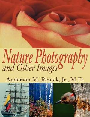 Nature Photography and Other Images