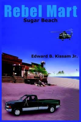 Rebel Mart: Sugar Beach