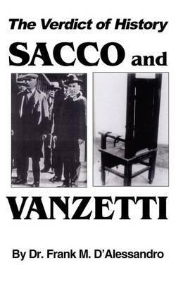The Verdict of History, Sacco and Vanzetti