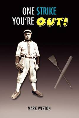 One Strike You'RE Out!