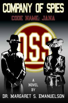 Company of Spies: Code Name: JANA