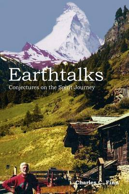 Earthtalks: Conjectures on the Spirit Journey