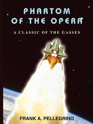 Phartom of the Opera: A Classic of the Gasses