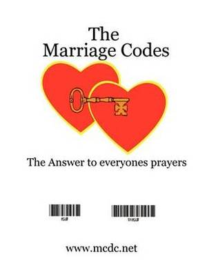 The Marriage Code Guide: The Perfect Partnership Code Guide (Concise Edition)