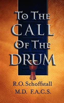 To the Call of the Drum