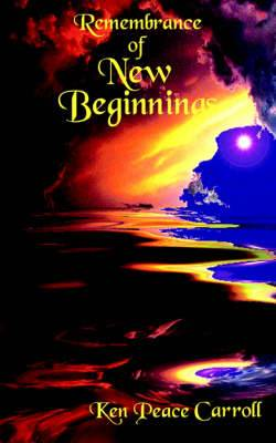 Remembrance of New Beginnings