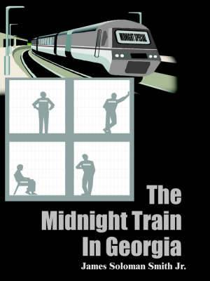 The Midnight Train In Georgia