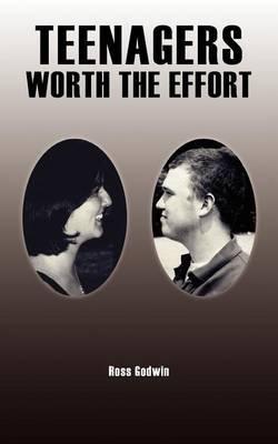 Teenagers - Worth the Effort