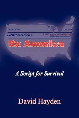 Rx America: A Script for Survival