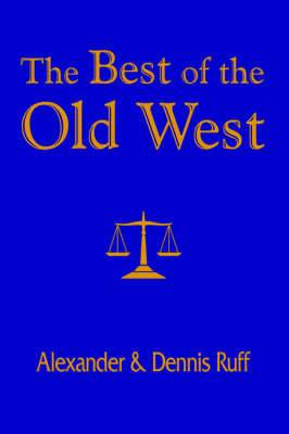 The Best of the Old West