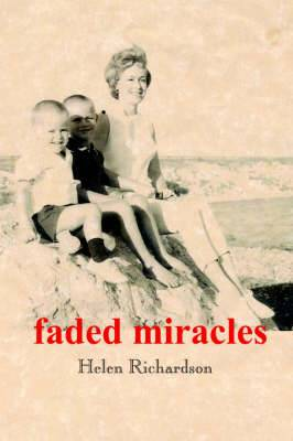 Faded Miracles