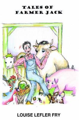 Tales of Farmer Jack