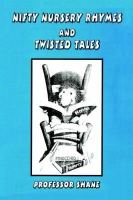 Nifty Nursery Rhymes and Twisted Tales