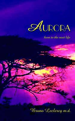 Aurora: Born to the Next Life