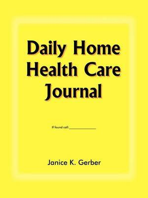 Daily Home Health Care Journal