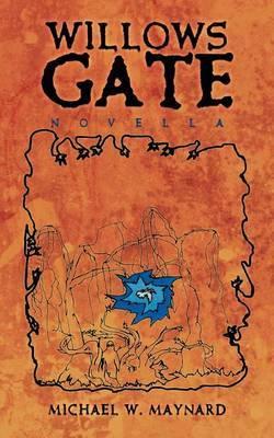 Willows Gate: Novella