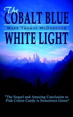 The Cobalt Blue White Light