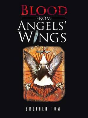 Blood from Angels' Wings